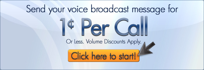 Voice Broadcasting for 1 cent per call